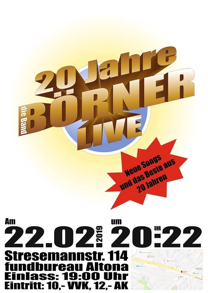 20 Uhr Konzert: 20 Jahre BÖRNER - die Band 24 Uhr Party: Fathias Birthday Bash
